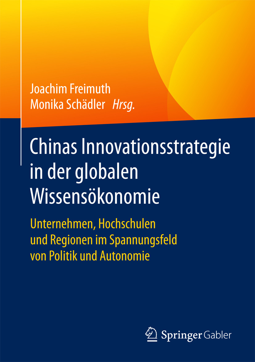 Freimuth, Joachim - Chinas Innovationsstrategie in der globalen Wissensökonomie, ebook