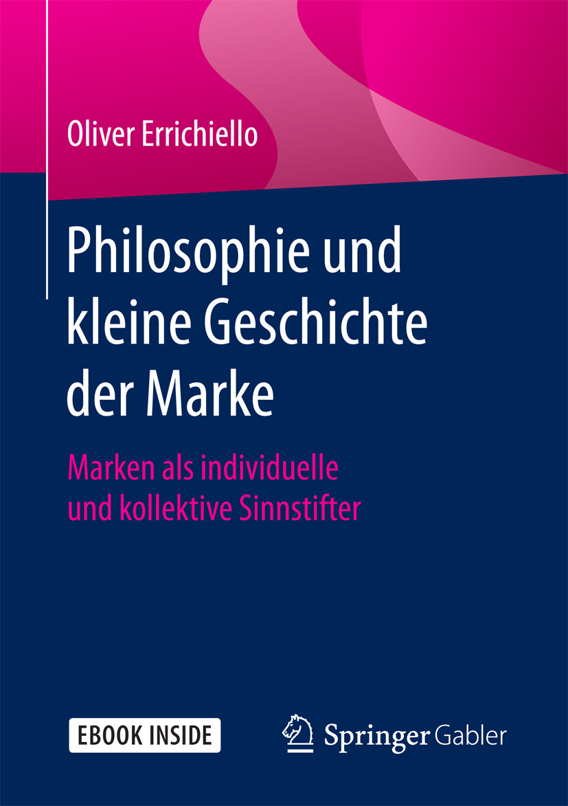 Errichiello, Oliver - Philosophie und kleine Geschichte der Marke, e-kirja