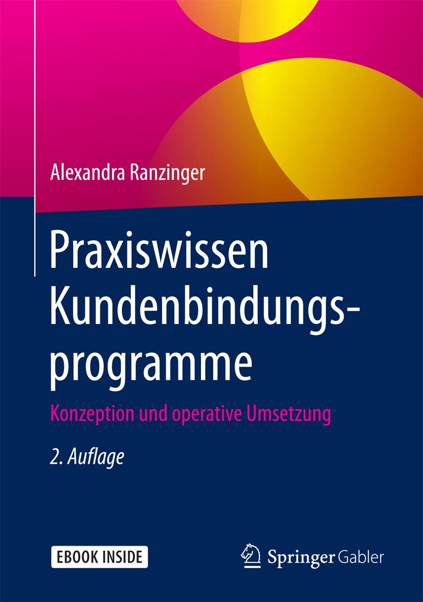 Ranzinger, Alexandra - Praxiswissen Kundenbindungsprogramme, ebook