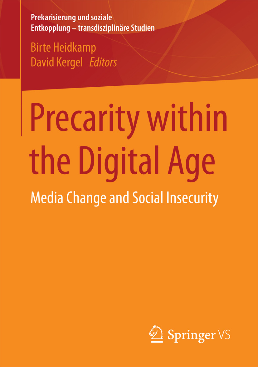 Heidkamp, Birte - Precarity within the Digital Age, ebook