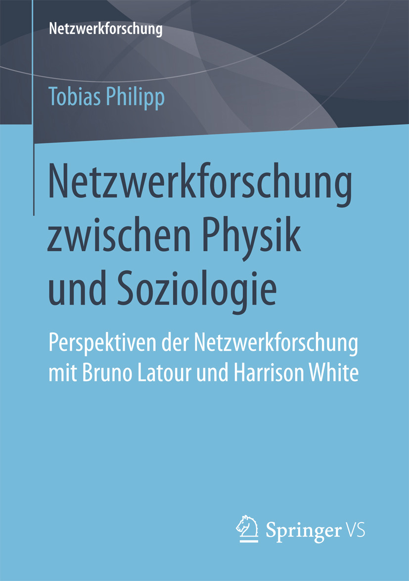 Philipp, Tobias - Netzwerkforschung zwischen Physik und Soziologie, ebook