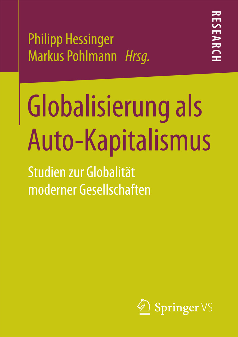 Hessinger, Philipp - Globalisierung als Auto-Kapitalismus, ebook