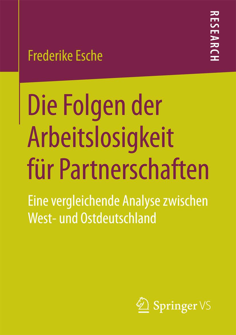 Esche, Frederike - Die Folgen der Arbeitslosigkeit für Partnerschaften, ebook