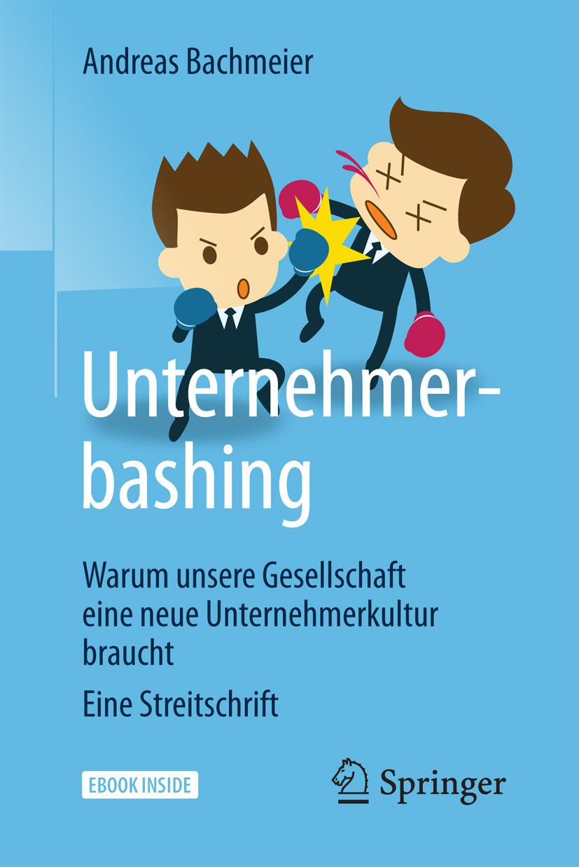 Bachmeier, Andreas - Unternehmerbashing, ebook