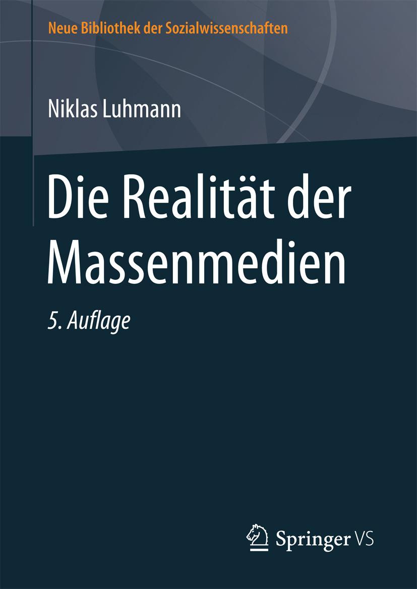 Luhmann, Niklas - Die Realität der Massenmedien, ebook