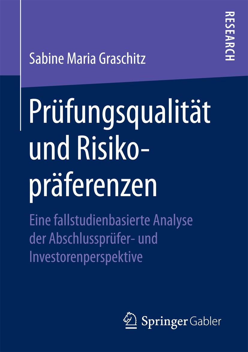 Graschitz, Sabine Maria - Prüfungsqualität und Risikopräferenzen, ebook