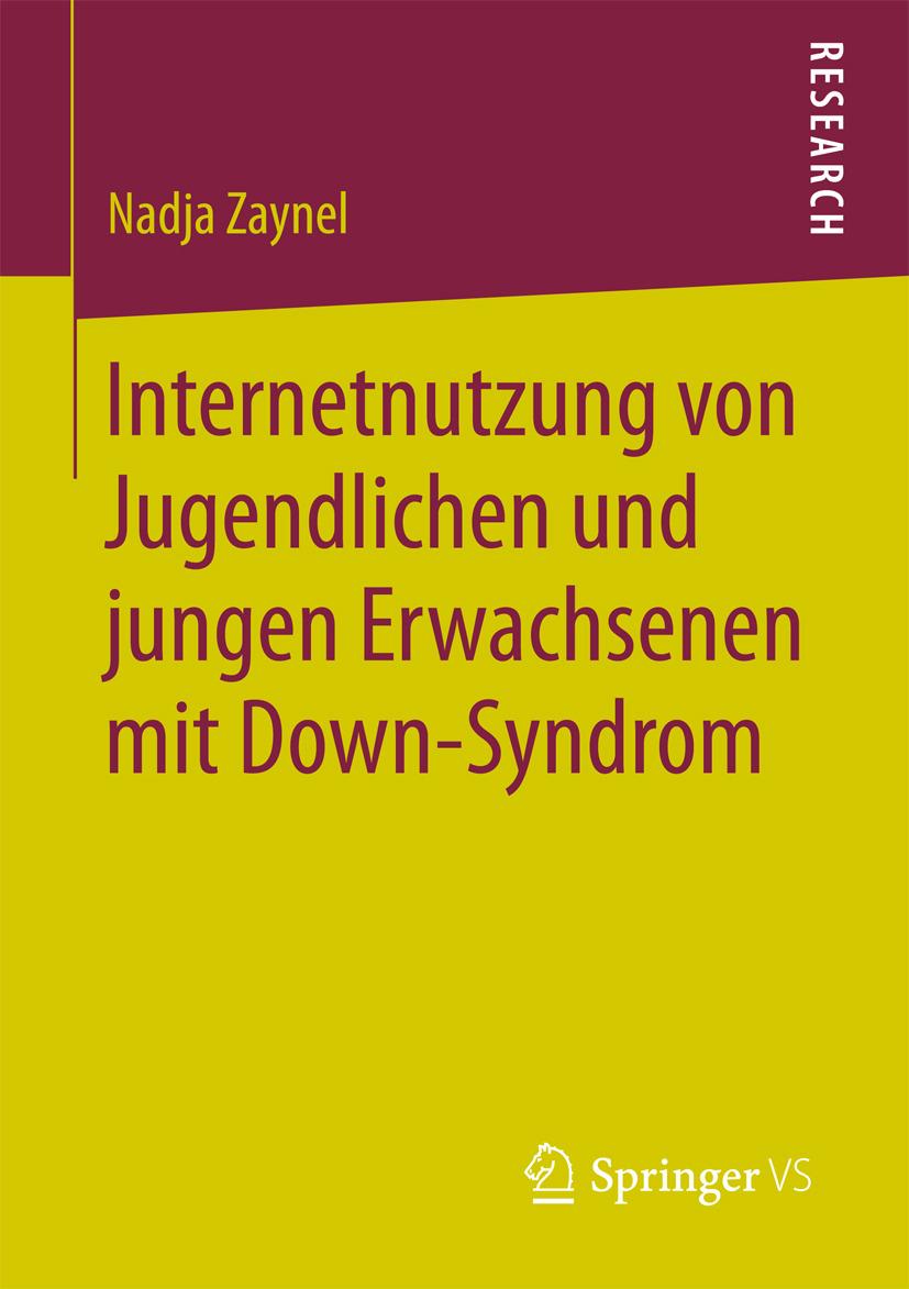 Zaynel, Nadja - Internetnutzung von Jugendlichen und jungen Erwachsenen mit Down-Syndrom, ebook