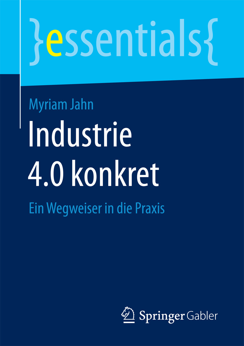 Jahn, Myriam - Industrie 4.0 konkret, ebook