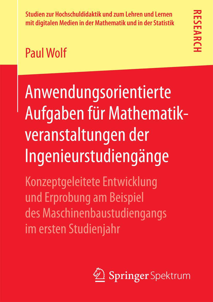 Wolf, Paul - Anwendungsorientierte Aufgaben für Mathematikveranstaltungen der Ingenieurstudiengänge, ebook