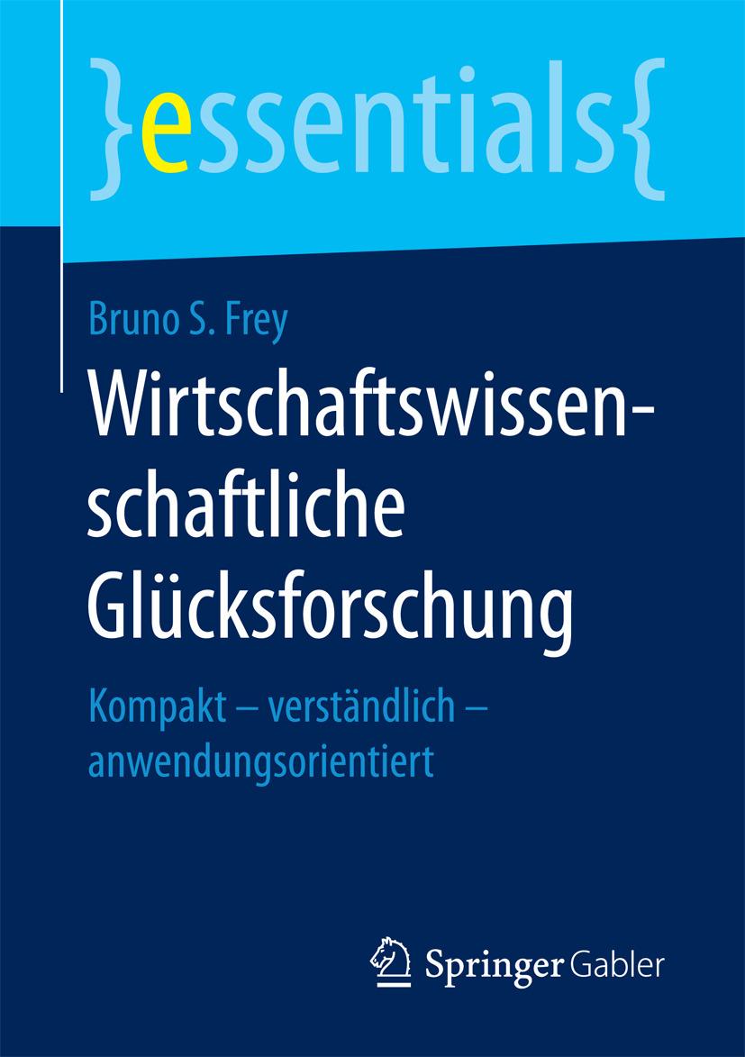 Frey, Bruno S. - Wirtschaftswissenschaftliche Glücksforschung, ebook