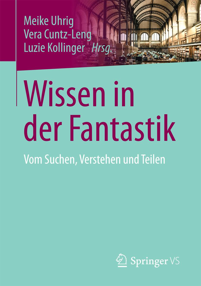 Cuntz-Leng, Vera - Wissen in der Fantastik, ebook