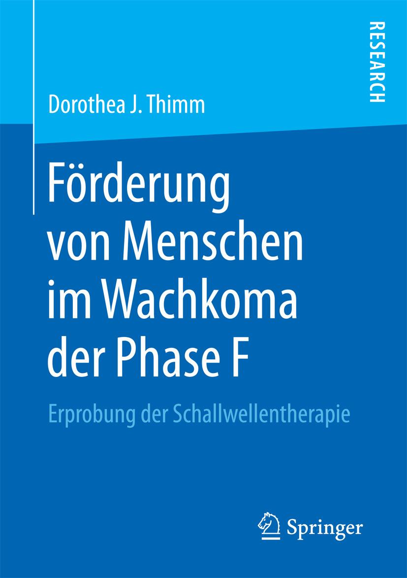 Thimm, Dorothea J. - Förderung von Menschen im Wachkoma der Phase F, ebook