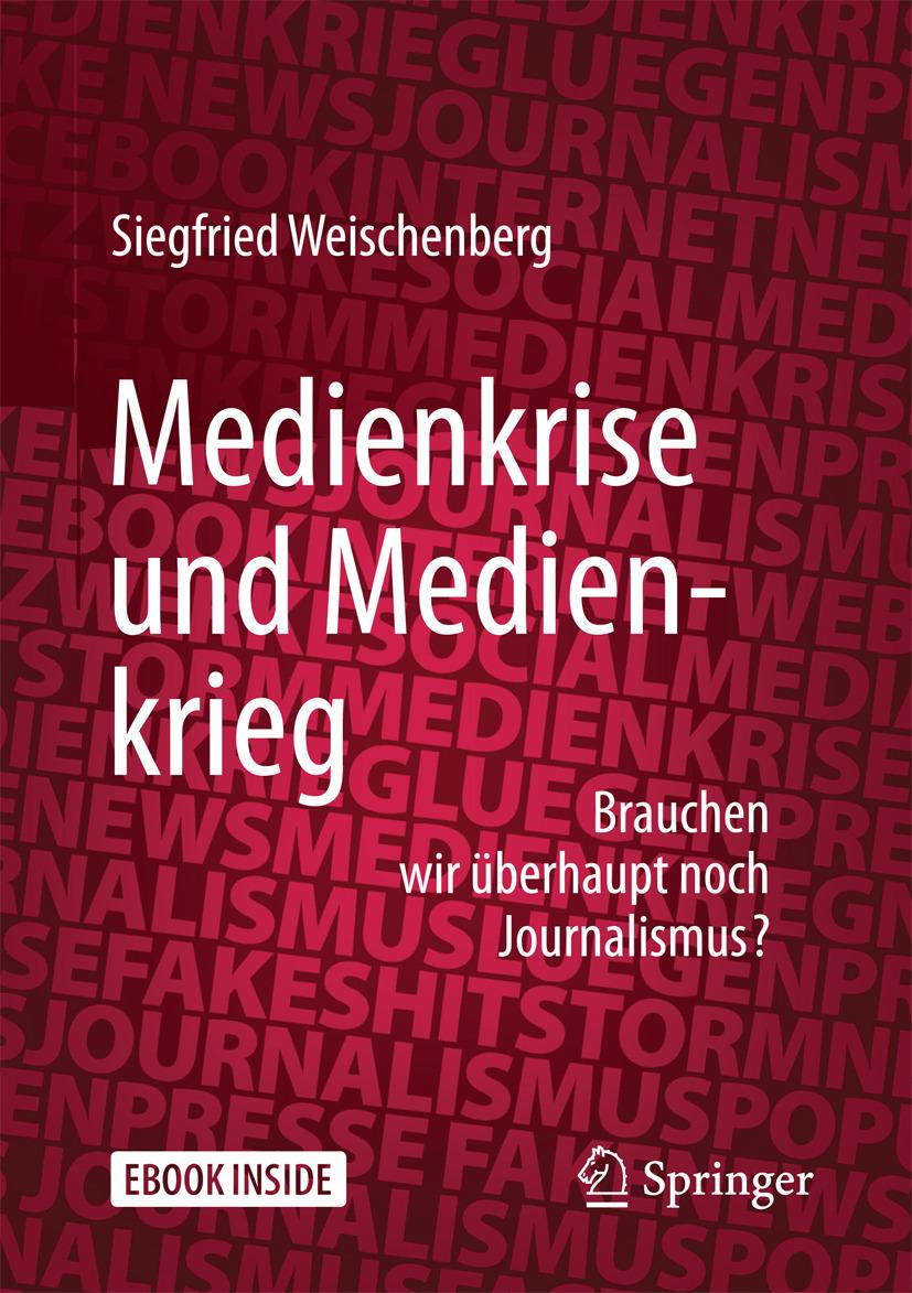 Weischenberg, Siegfried - Medienkrise und Medienkrieg, ebook