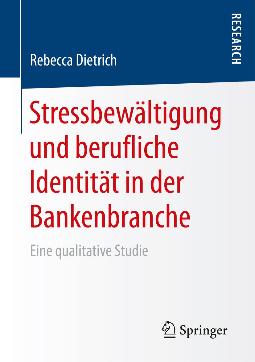 Dietrich, Rebecca - Stressbewältigung und berufliche Identität in der Bankenbranche, ebook
