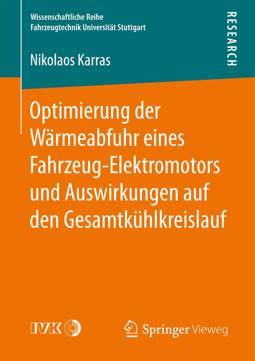 Karras, Nikolaos - Optimierung der Wärmeabfuhr eines Fahrzeug-Elektromotors und Auswirkungen auf den Gesamtkühlkreislauf, e-bok
