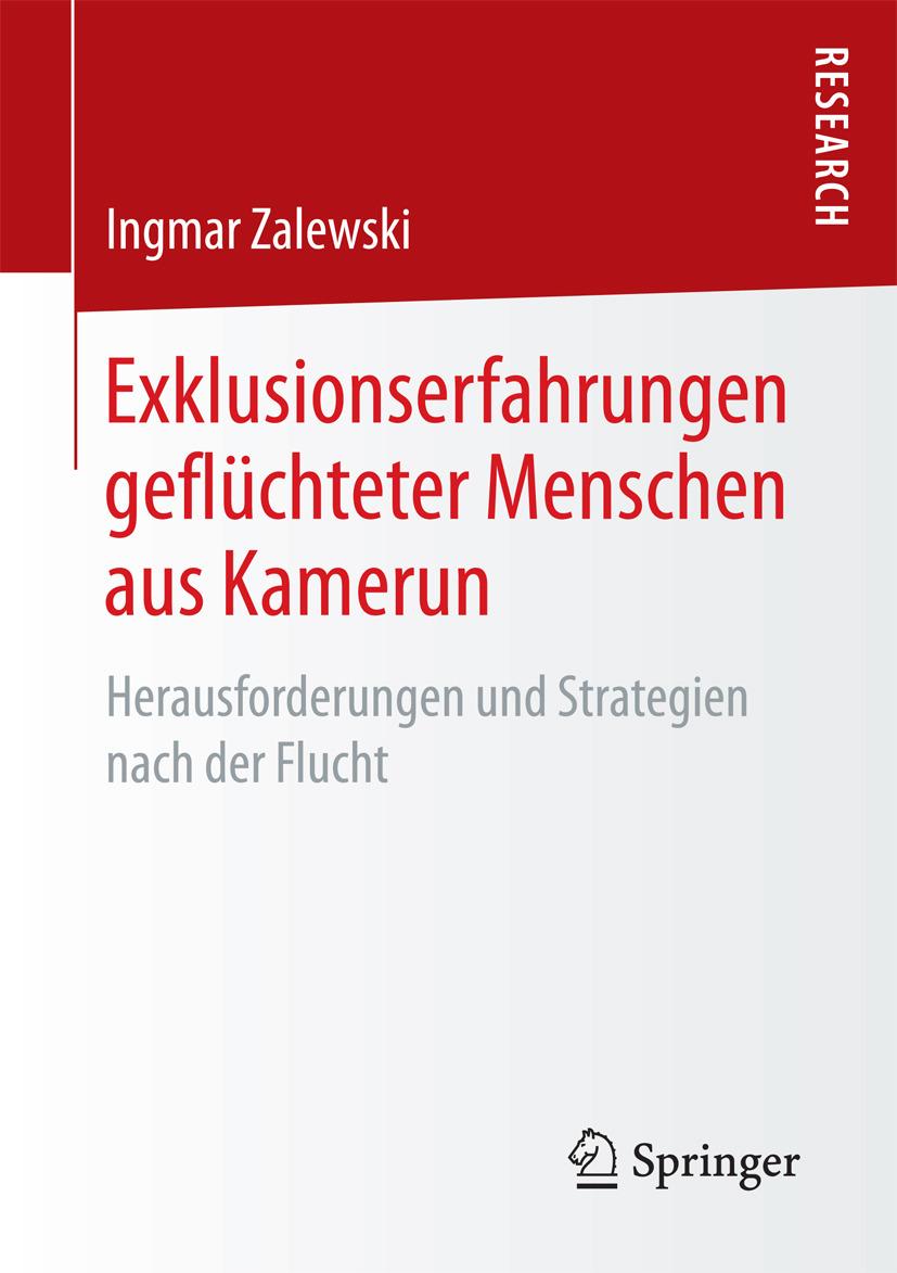 Zalewski, Ingmar - Exklusionserfahrungen geflüchteter Menschen aus Kamerun, ebook