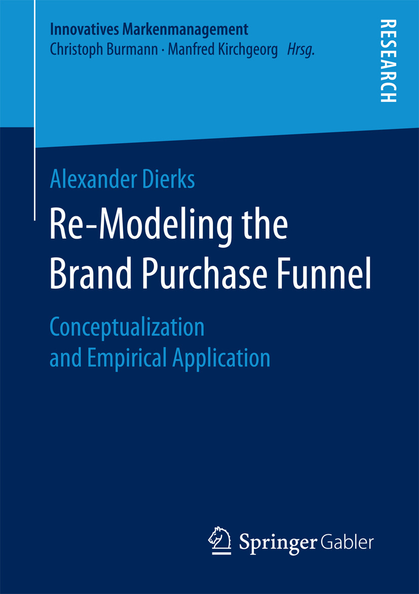Dierks, Alexander - Re-Modeling the Brand Purchase Funnel, e-kirja
