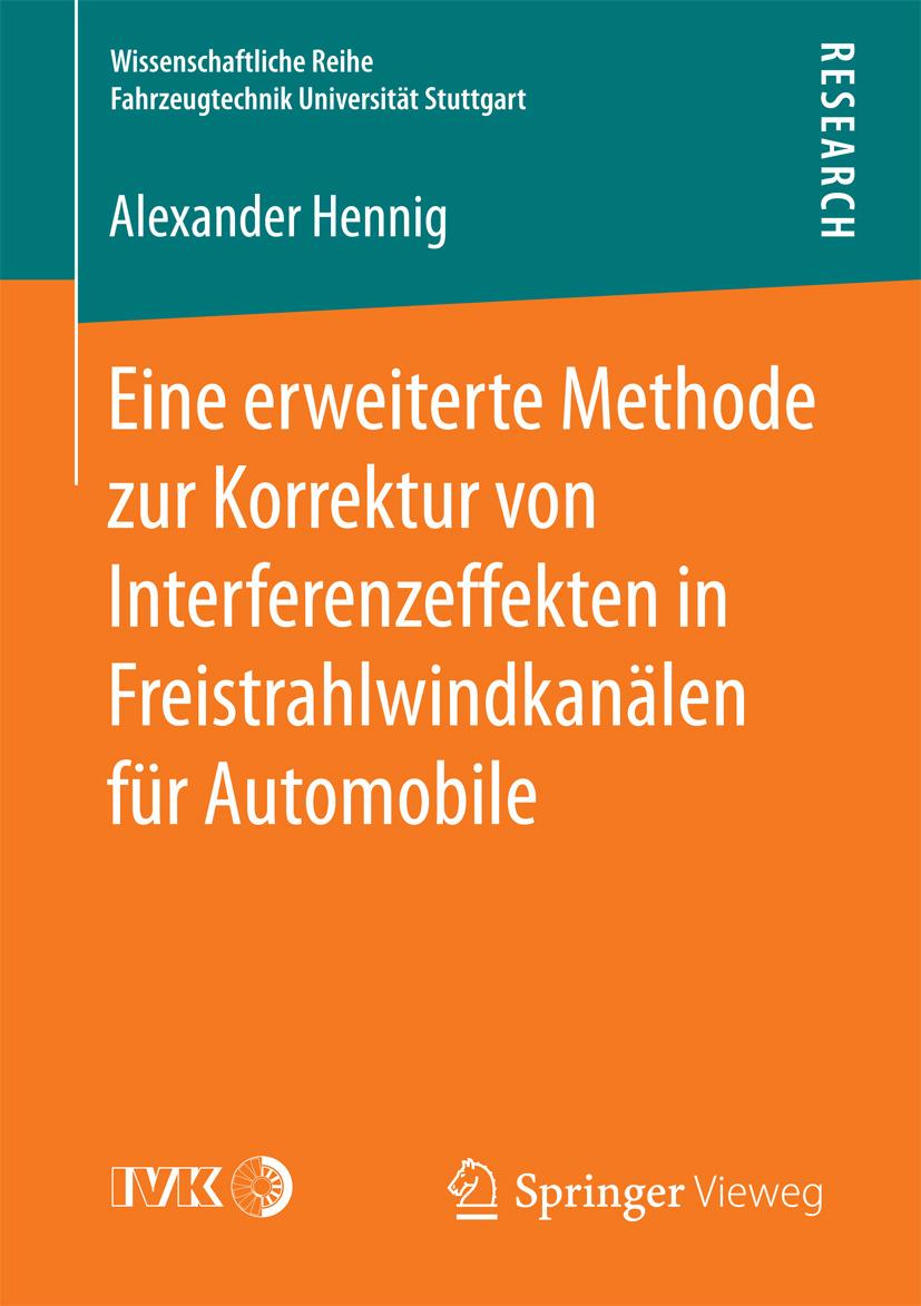 Hennig, Alexander - Eine erweiterte Methode zur Korrektur von Interferenzeffekten in Freistrahlwindkanälen für Automobile, ebook