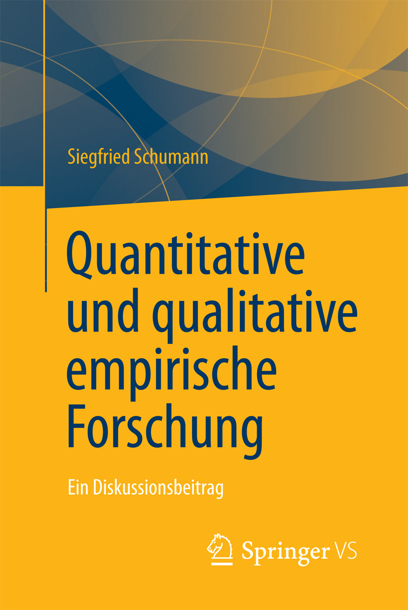 Schumann, Siegfried - Quantitative und qualitative empirische Forschung, ebook