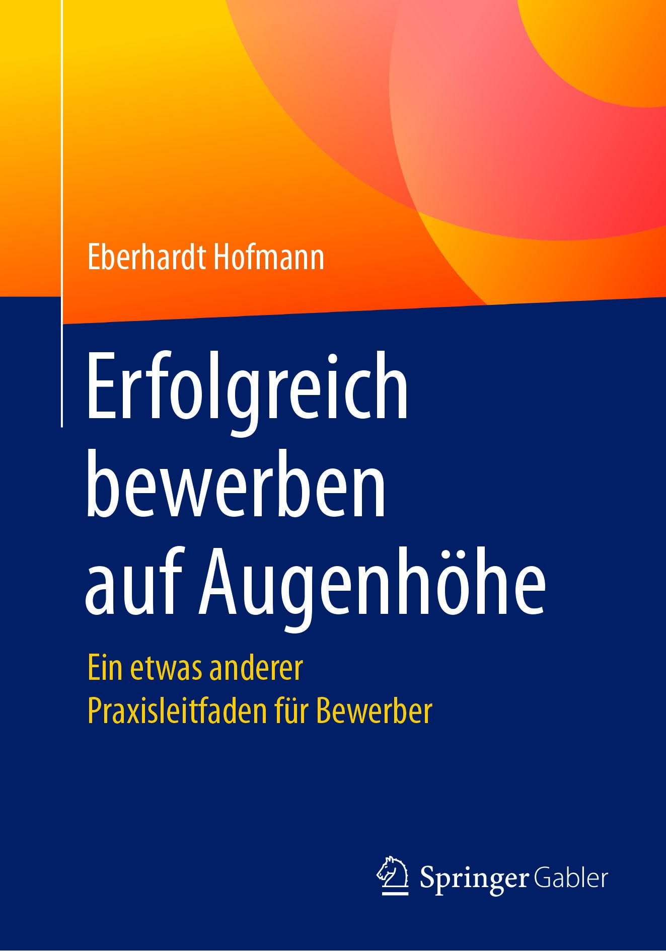 Hofmann, Eberhardt - Erfolgreich bewerben auf Augenhöhe, ebook
