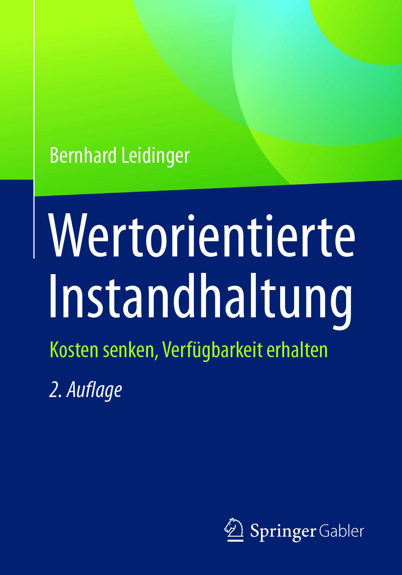 Leidinger, Bernhard - Wertorientierte Instandhaltung, ebook