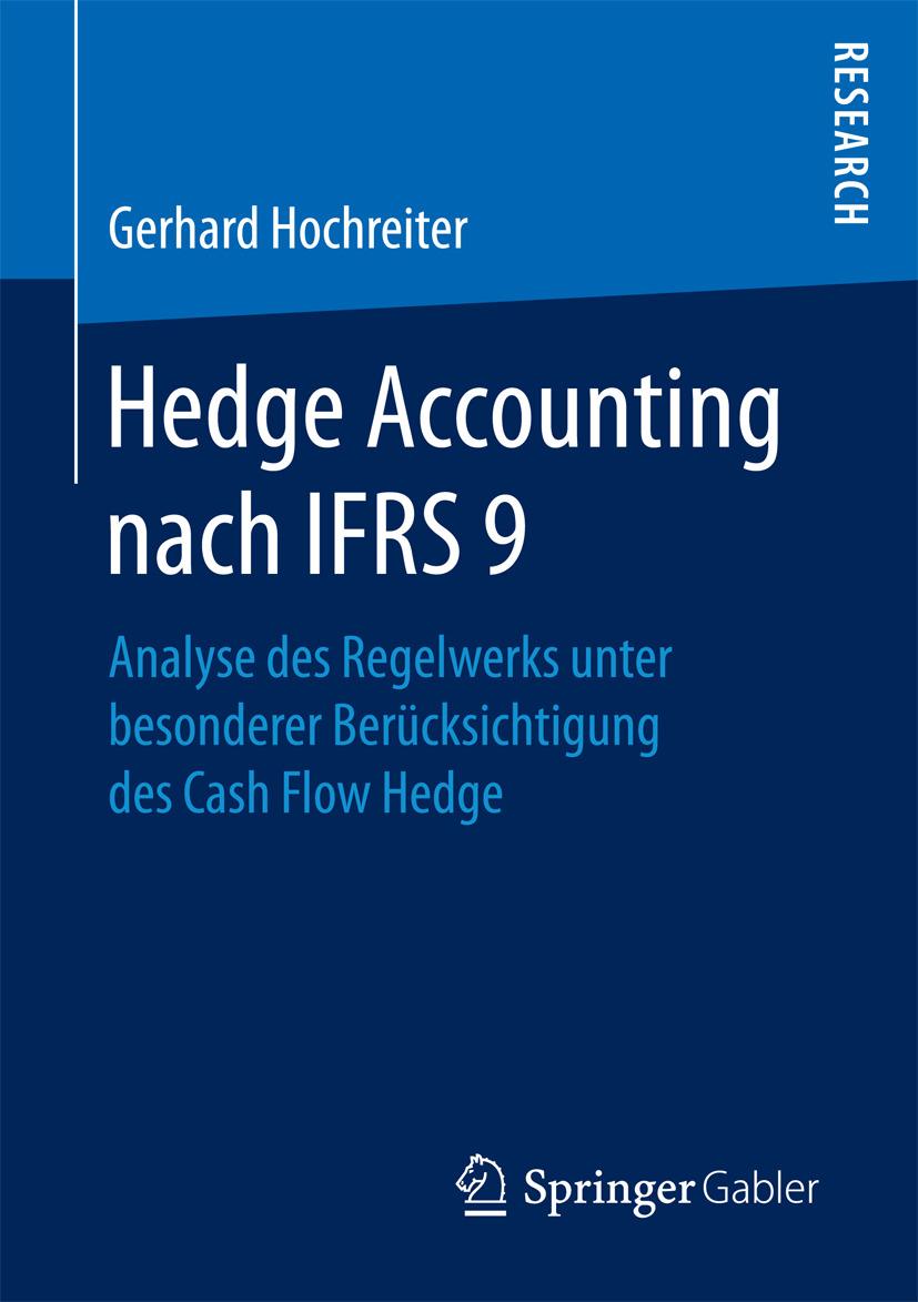 Hochreiter, Gerhard - Hedge Accounting nach IFRS 9, ebook