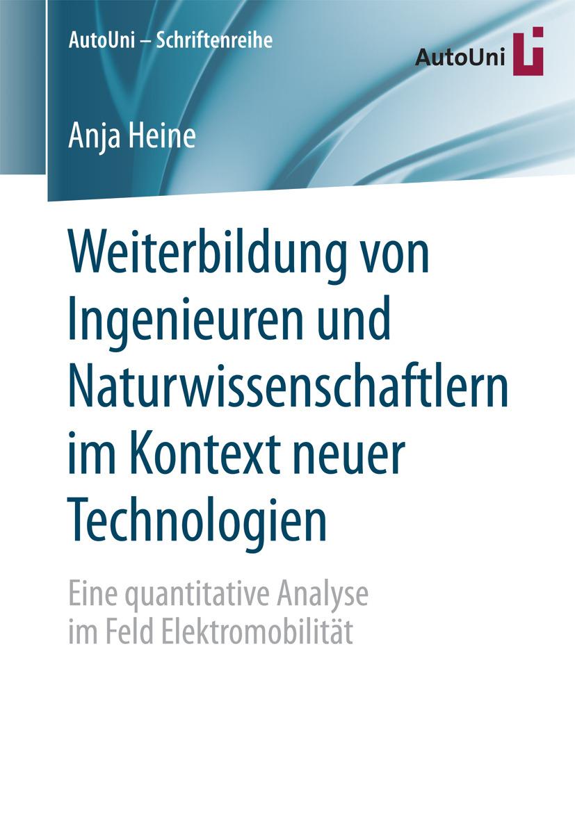 Heine, Anja - Weiterbildung von Ingenieuren und Naturwissenschaftlern im Kontext neuer Technologien, ebook