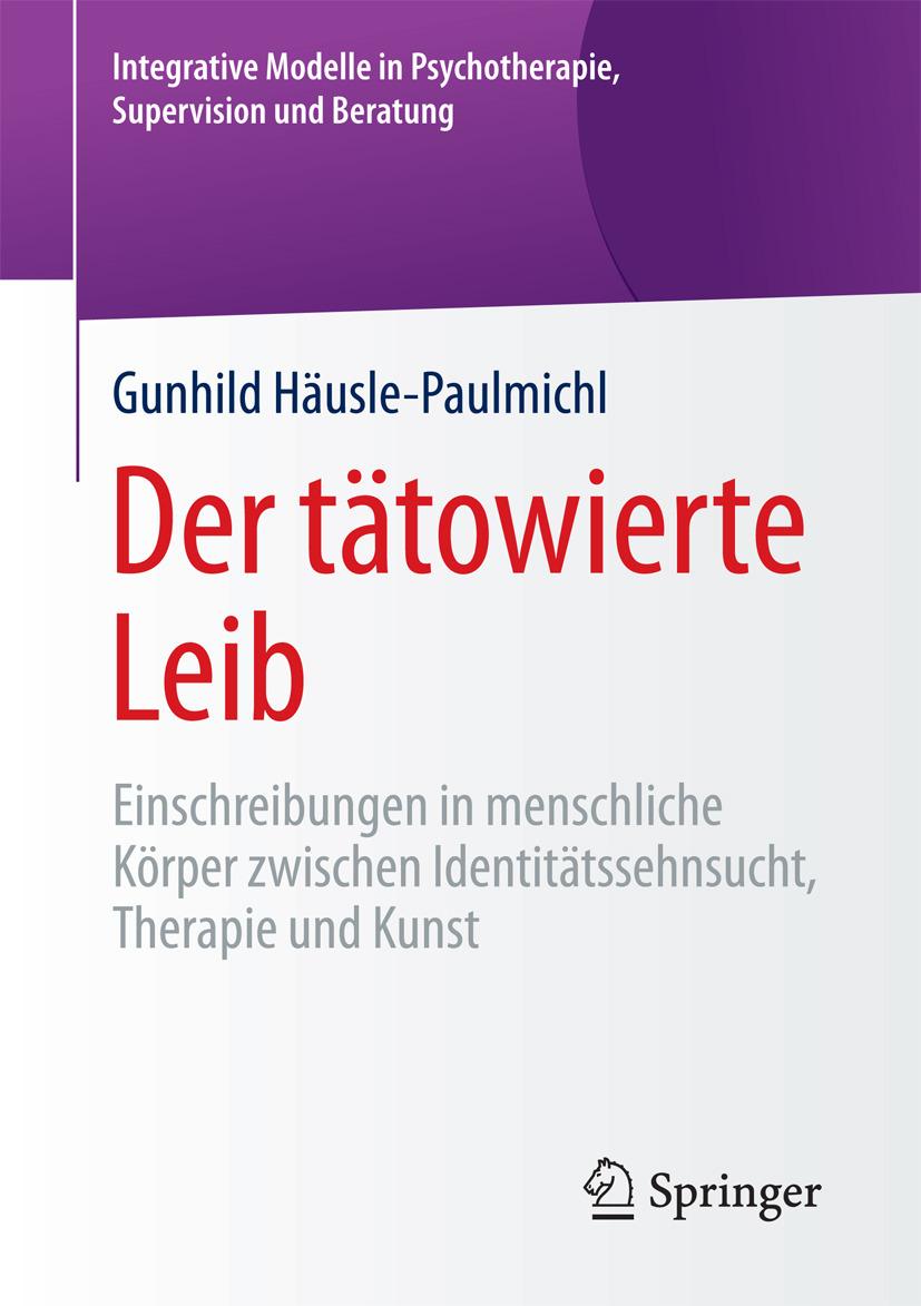 Häusle-Paulmichl, Gunhild - Der tätowierte Leib, ebook