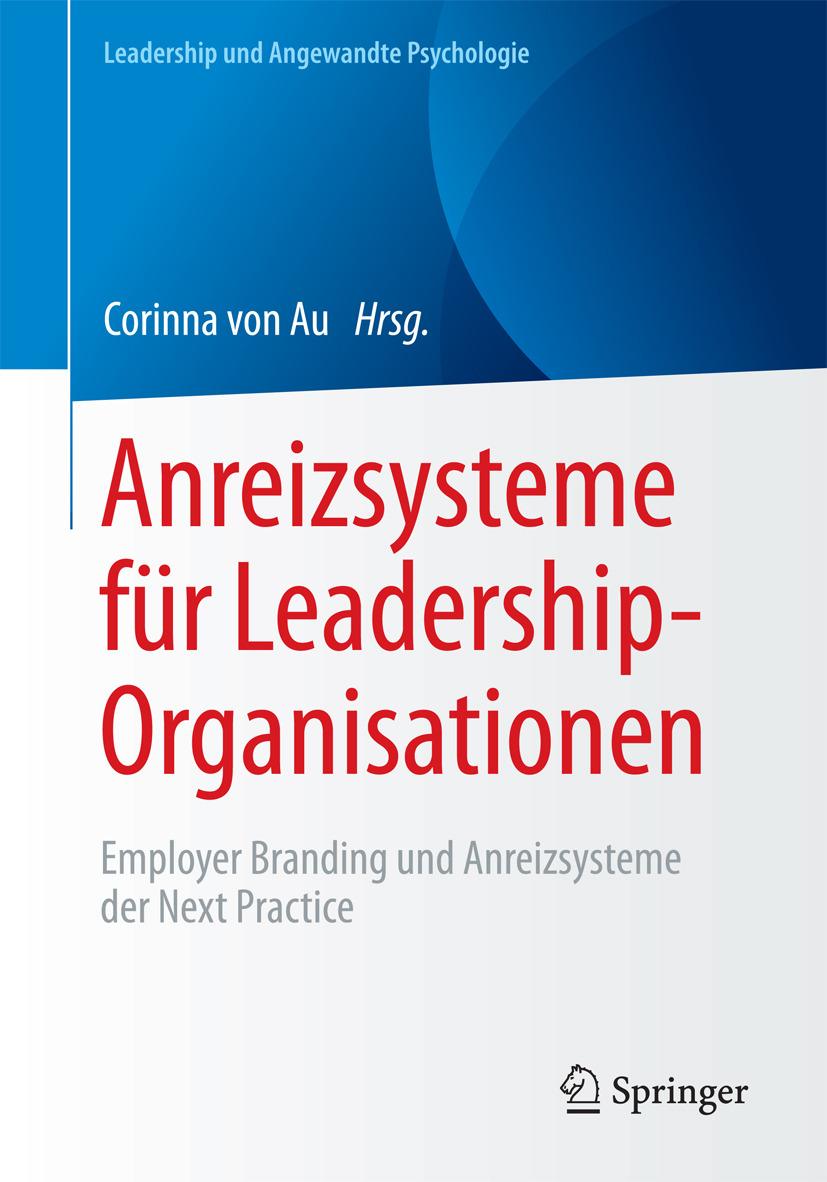 Au, Corinna von - Anreizsysteme für Leadership-Organisationen, ebook