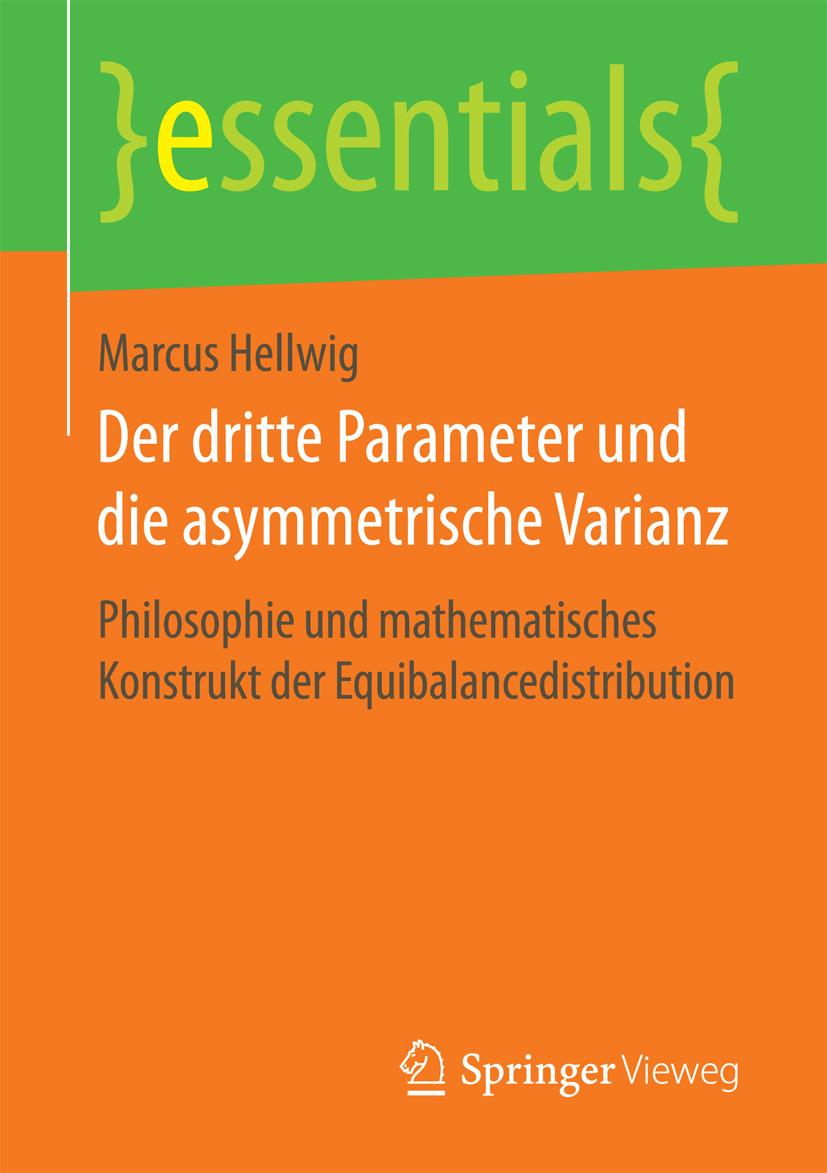 Hellwig, Marcus - Der dritte Parameter und die asymmetrische Varianz, ebook