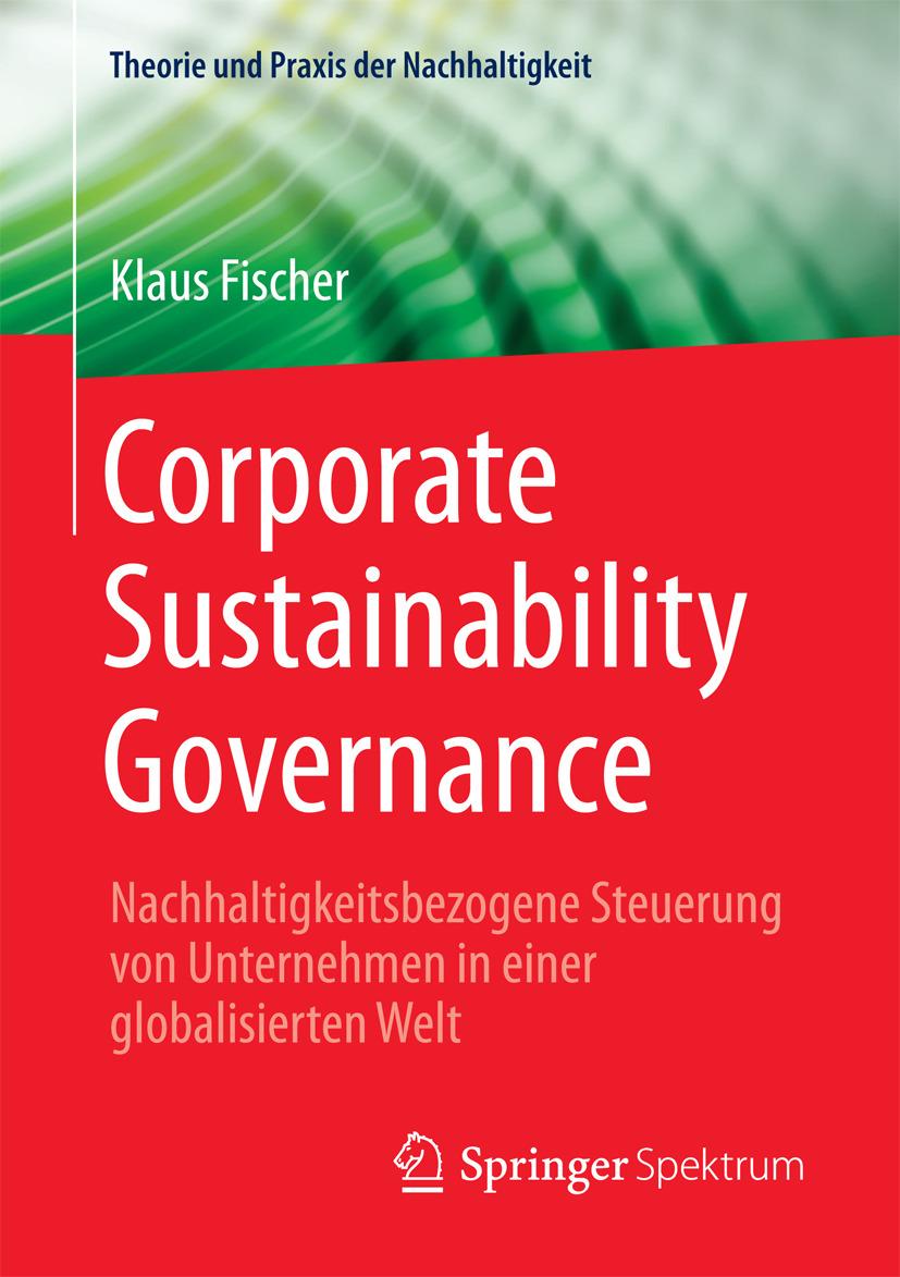 Fischer, Klaus - Corporate Sustainability Governance, ebook
