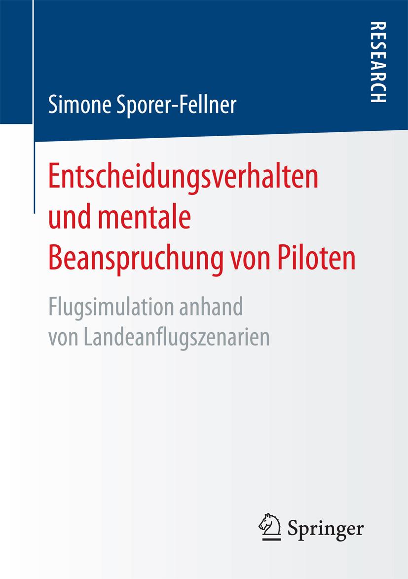 Sporer-Fellner, Simone - Entscheidungsverhalten und mentale Beanspruchung von Piloten, ebook