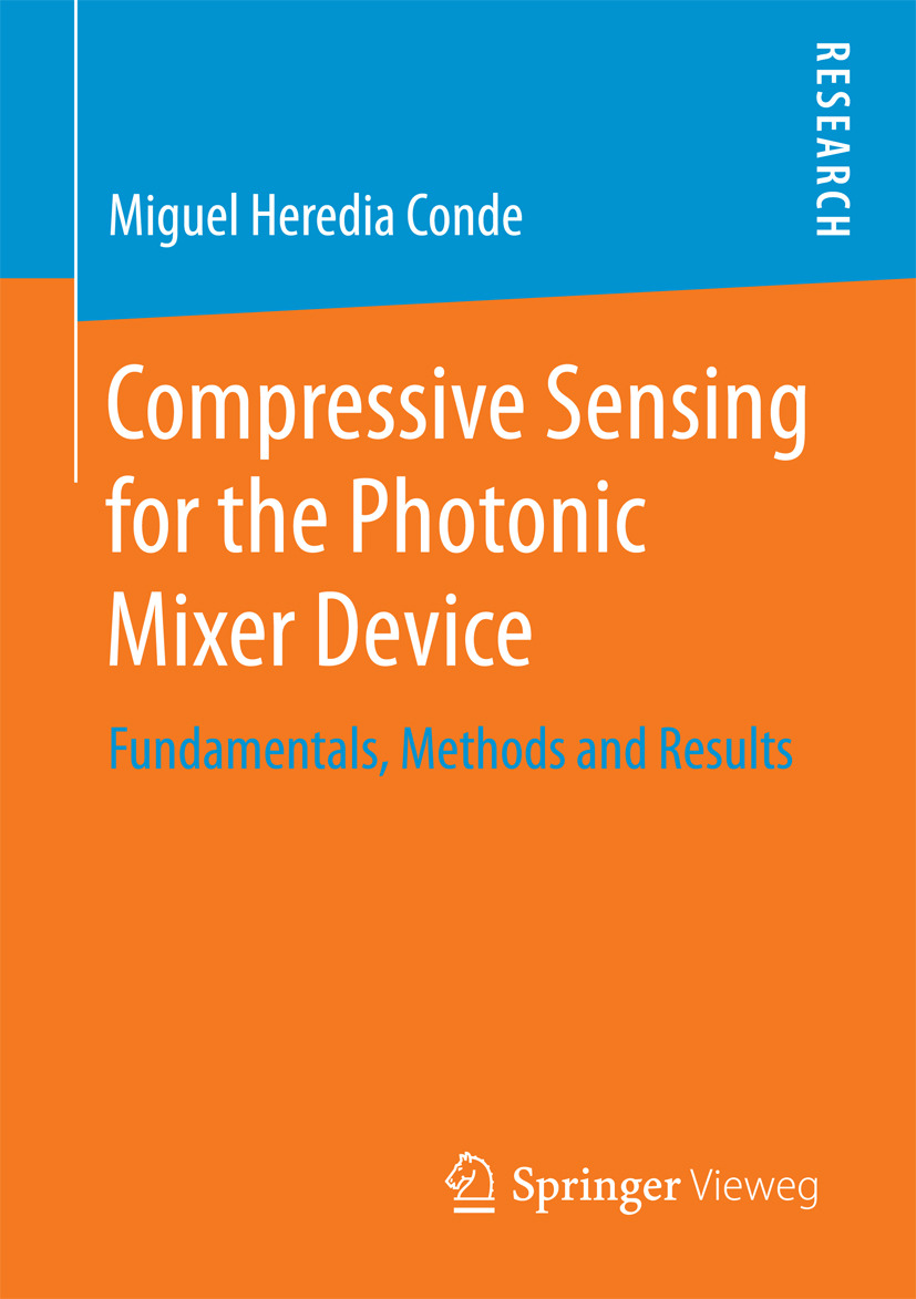 Conde, Miguel Heredia - Compressive Sensing for the Photonic Mixer Device, ebook