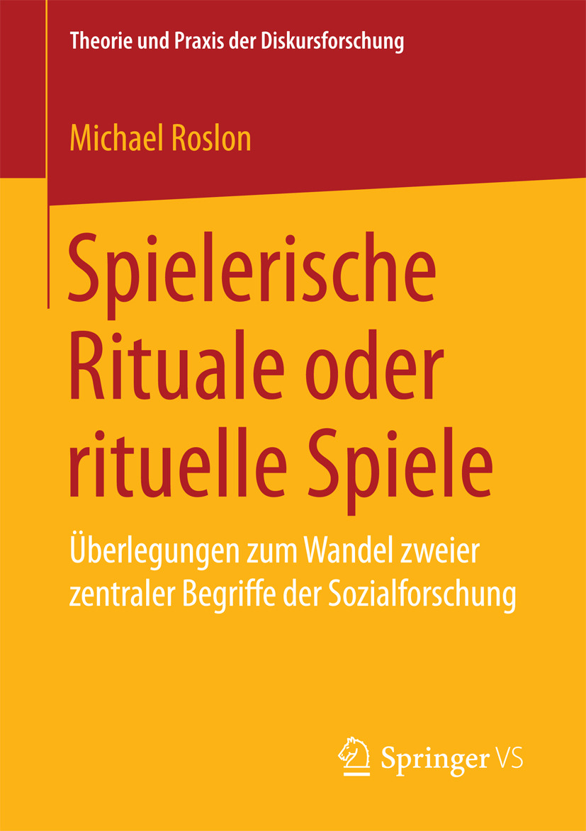 Roslon, Michael - Spielerische Rituale oder rituelle Spiele, ebook