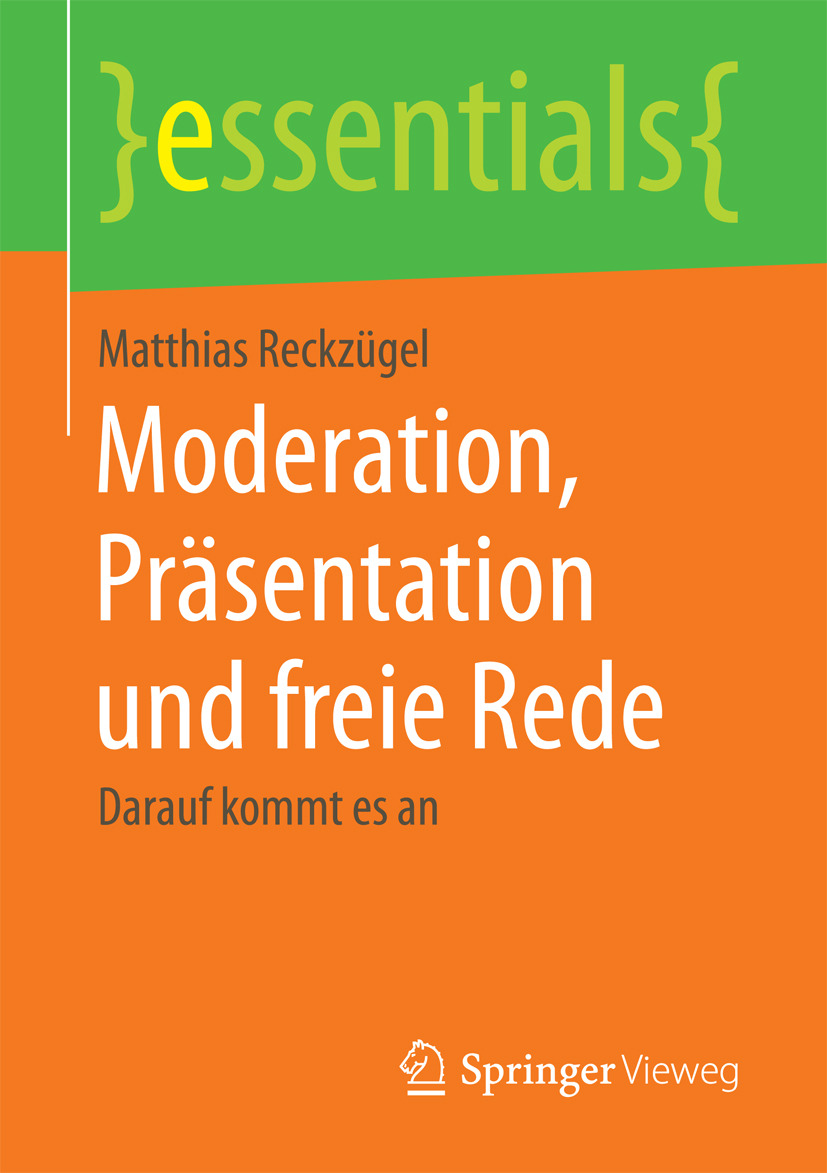 Reckzügel, Matthias - Moderation, Präsentation und freie Rede, ebook