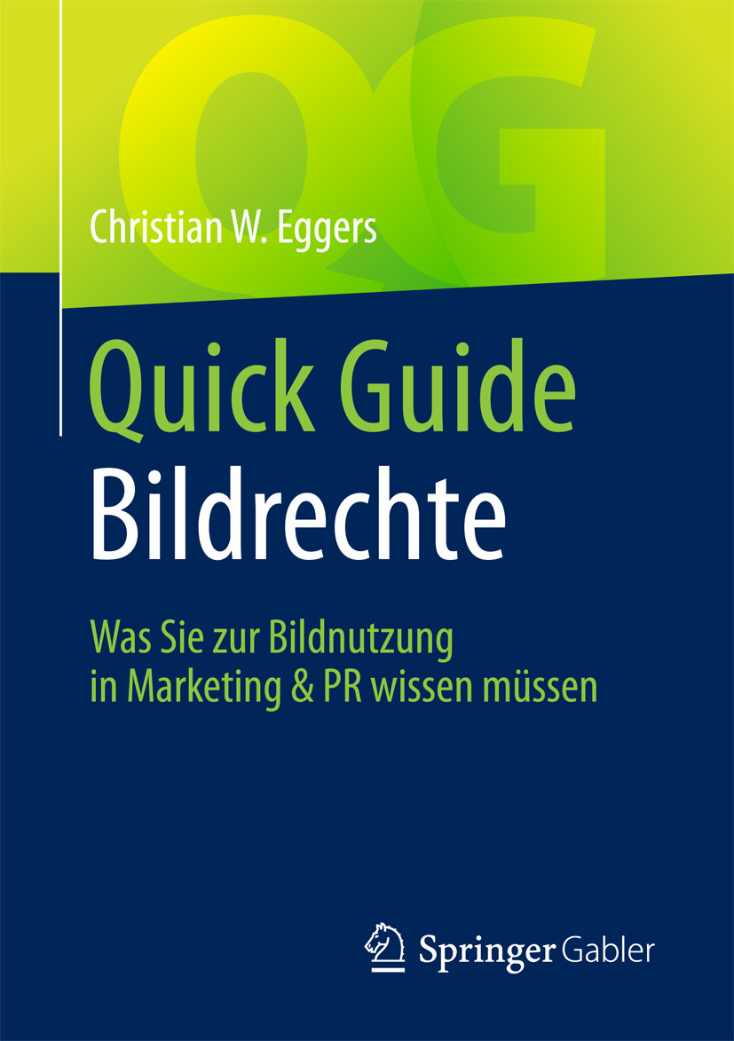Eggers, Christian W. - Quick Guide Bildrechte, ebook