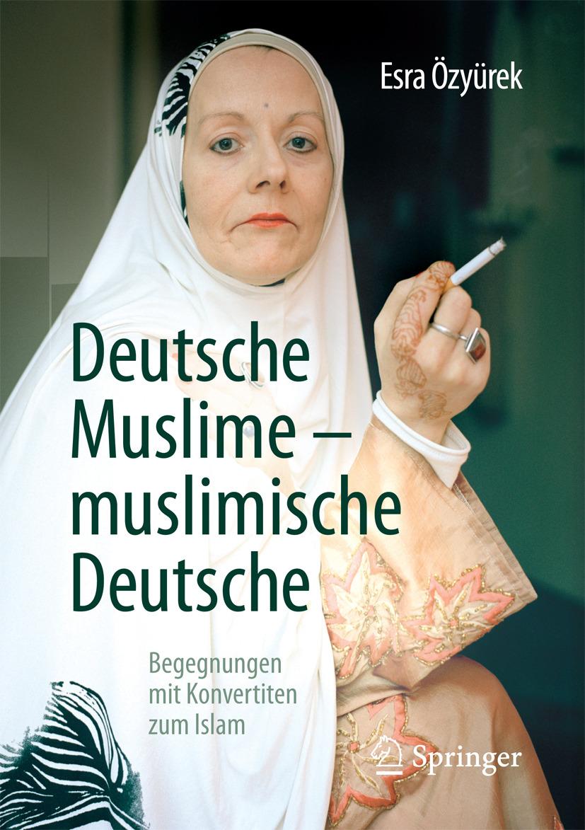 Özyürek, Esra - Deutsche Muslime – muslimische Deutsche, ebook
