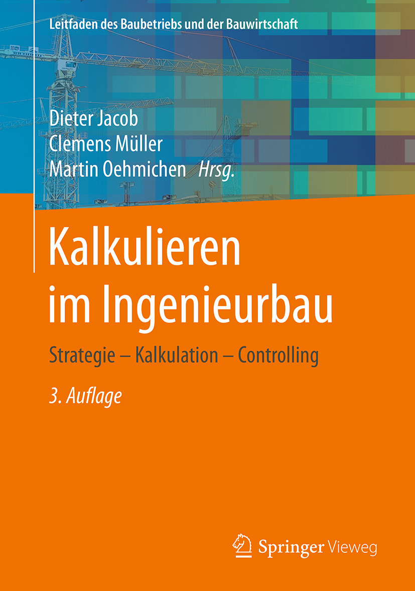 Jacob, Dieter - Kalkulieren im Ingenieurbau, ebook