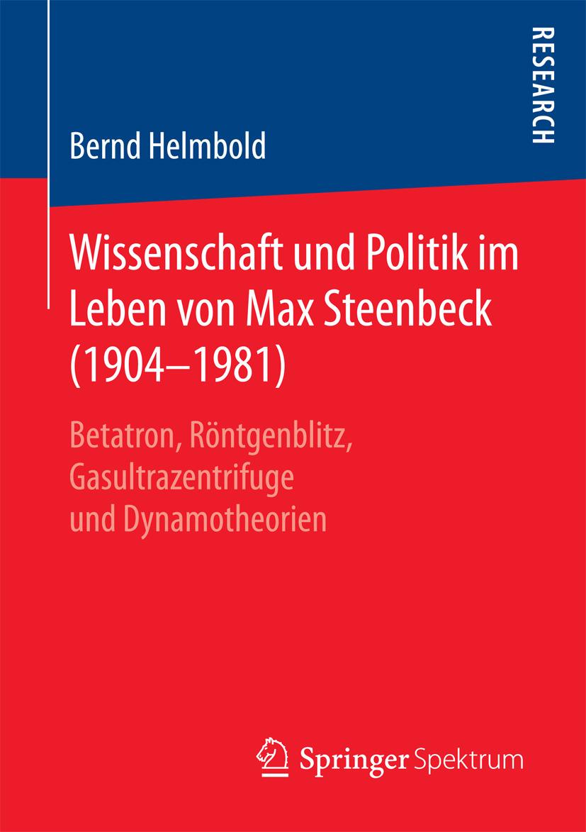 Helmbold, Bernd - Wissenschaft und Politik im Leben von Max Steenbeck (1904–1981), ebook