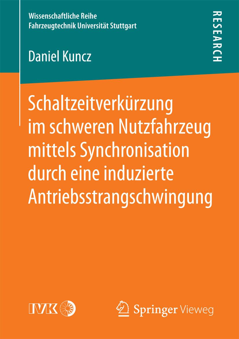 Kuncz, Daniel - Schaltzeitverkürzung im schweren Nutzfahrzeug mittels Synchronisation durch eine induzierte Antriebsstrangschwingung, ebook