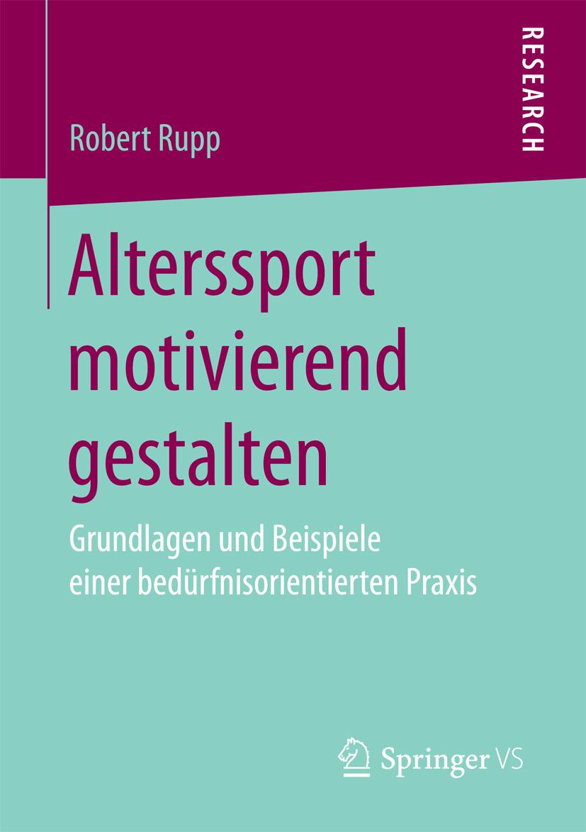 Rupp, Robert - Alterssport motivierend gestalten, ebook