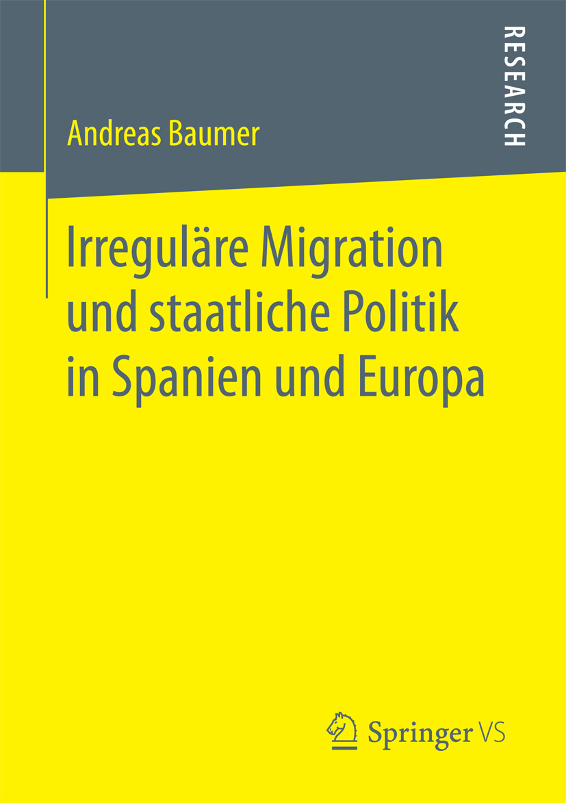Baumer, Andreas - Irreguläre Migration und staatliche Politik in Spanien und Europa, ebook