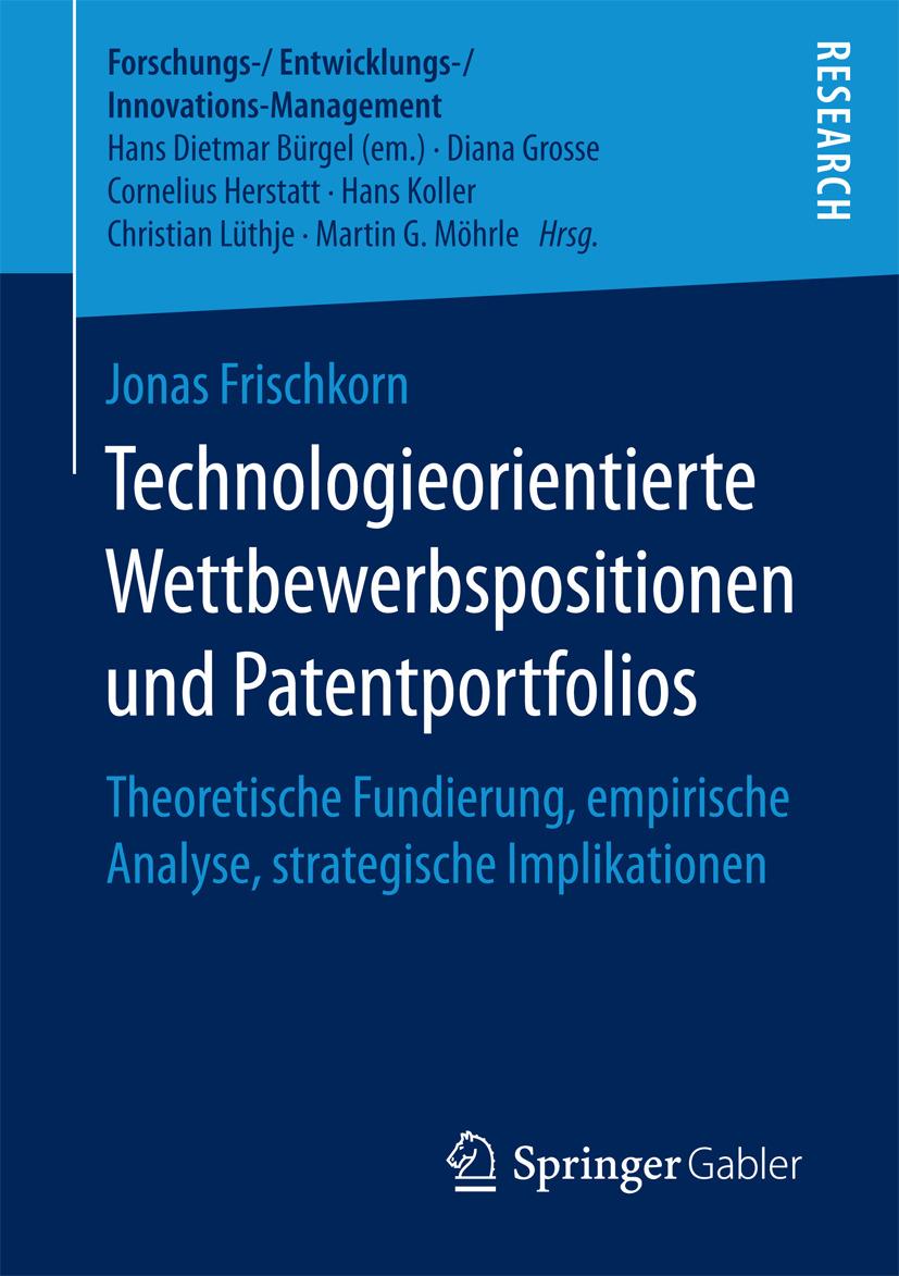 Frischkorn, Jonas - Technologieorientierte Wettbewerbspositionen und Patentportfolios, ebook