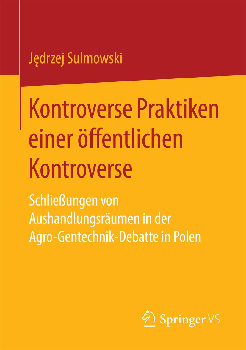 Sulmowski, Jędrzej - Kontroverse Praktiken einer öffentlichen Kontroverse, ebook