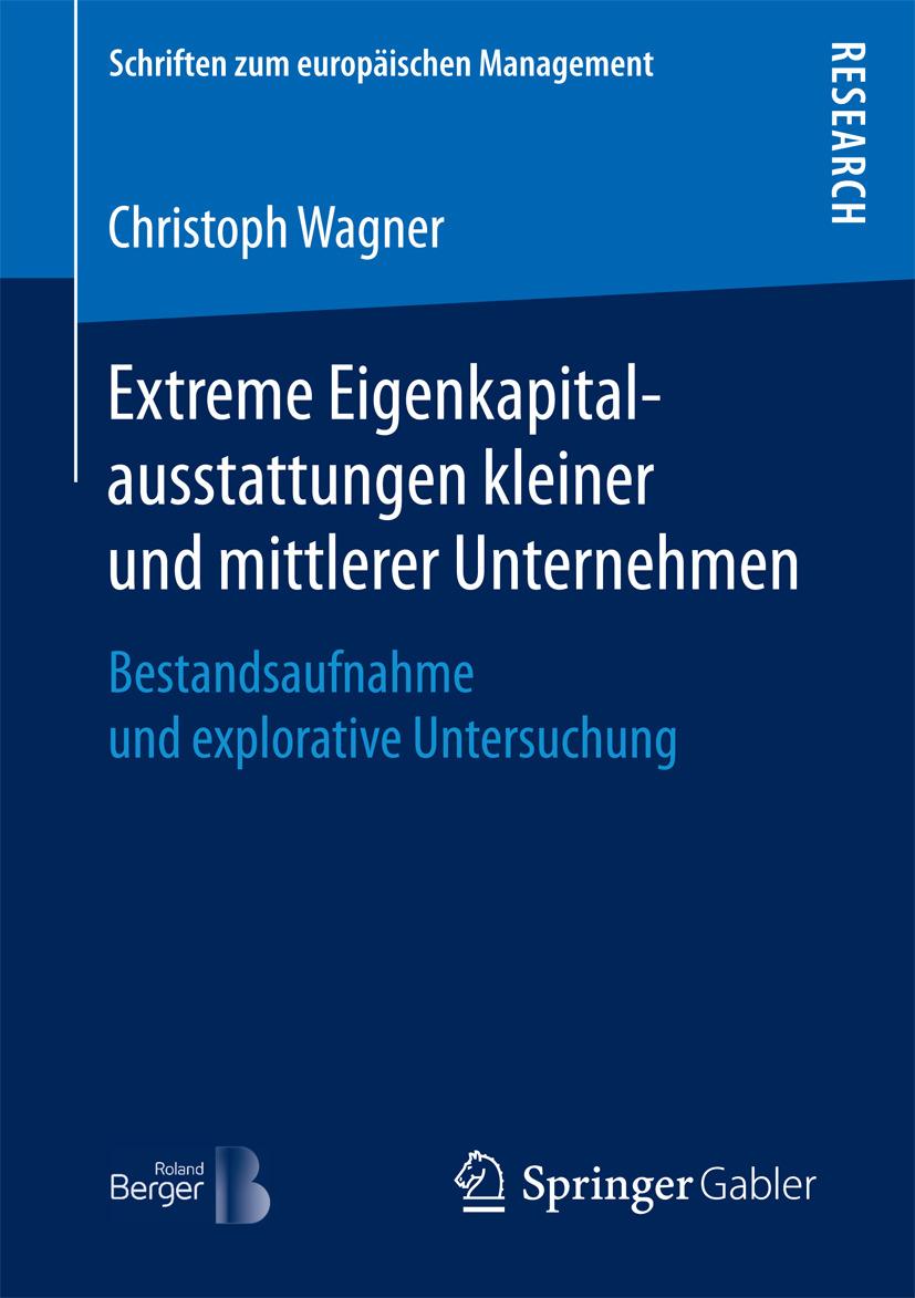 Wagner, Christoph - Extreme Eigenkapitalausstattungen kleiner und mittlerer Unternehmen, ebook