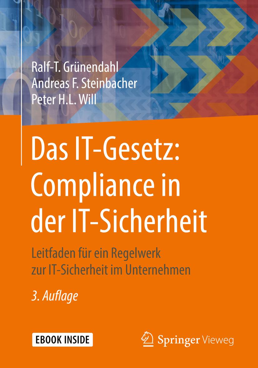 Grünendahl, Ralf-T. - Das IT-Gesetz: Compliance in der IT-Sicherheit, ebook
