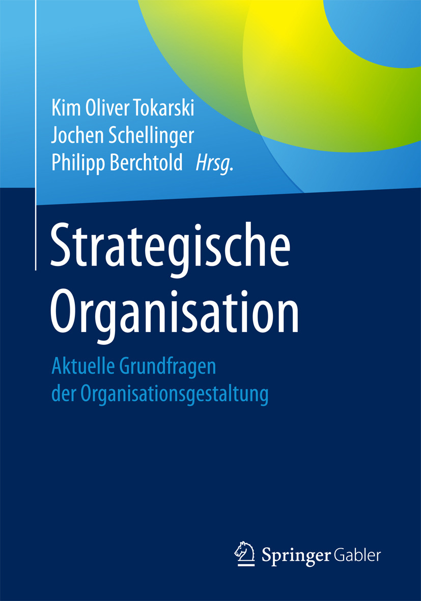 Berchtold, Philipp - Strategische Organisation, ebook