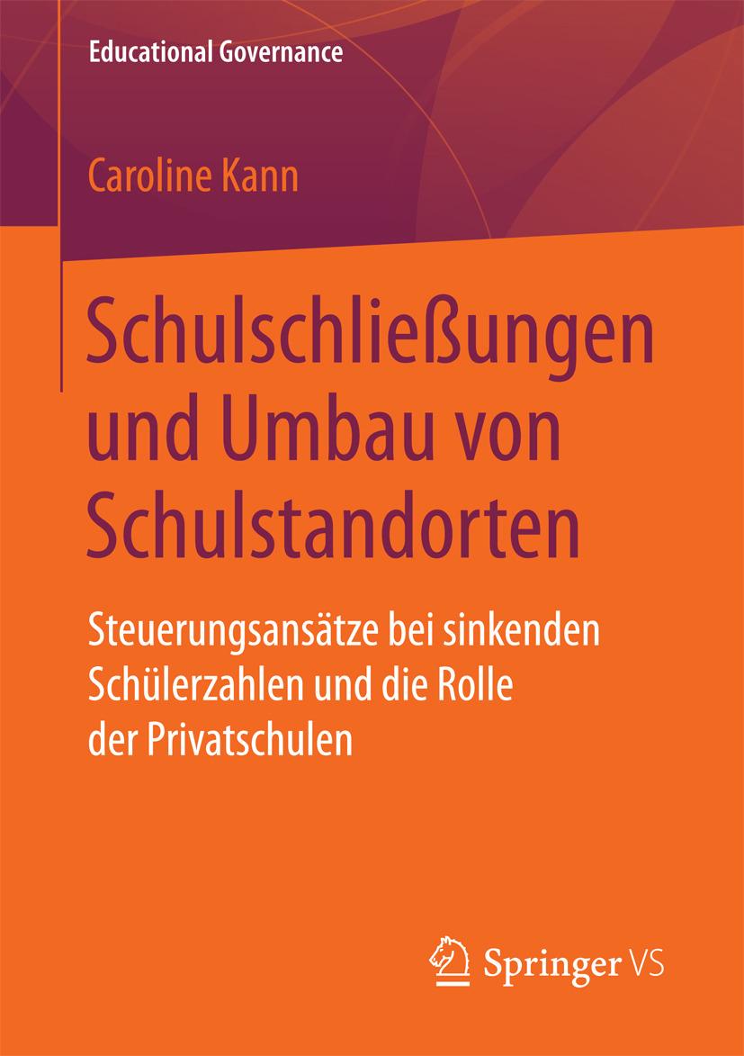 Kann, Caroline - Schulschließungen und Umbau von Schulstandorten, ebook