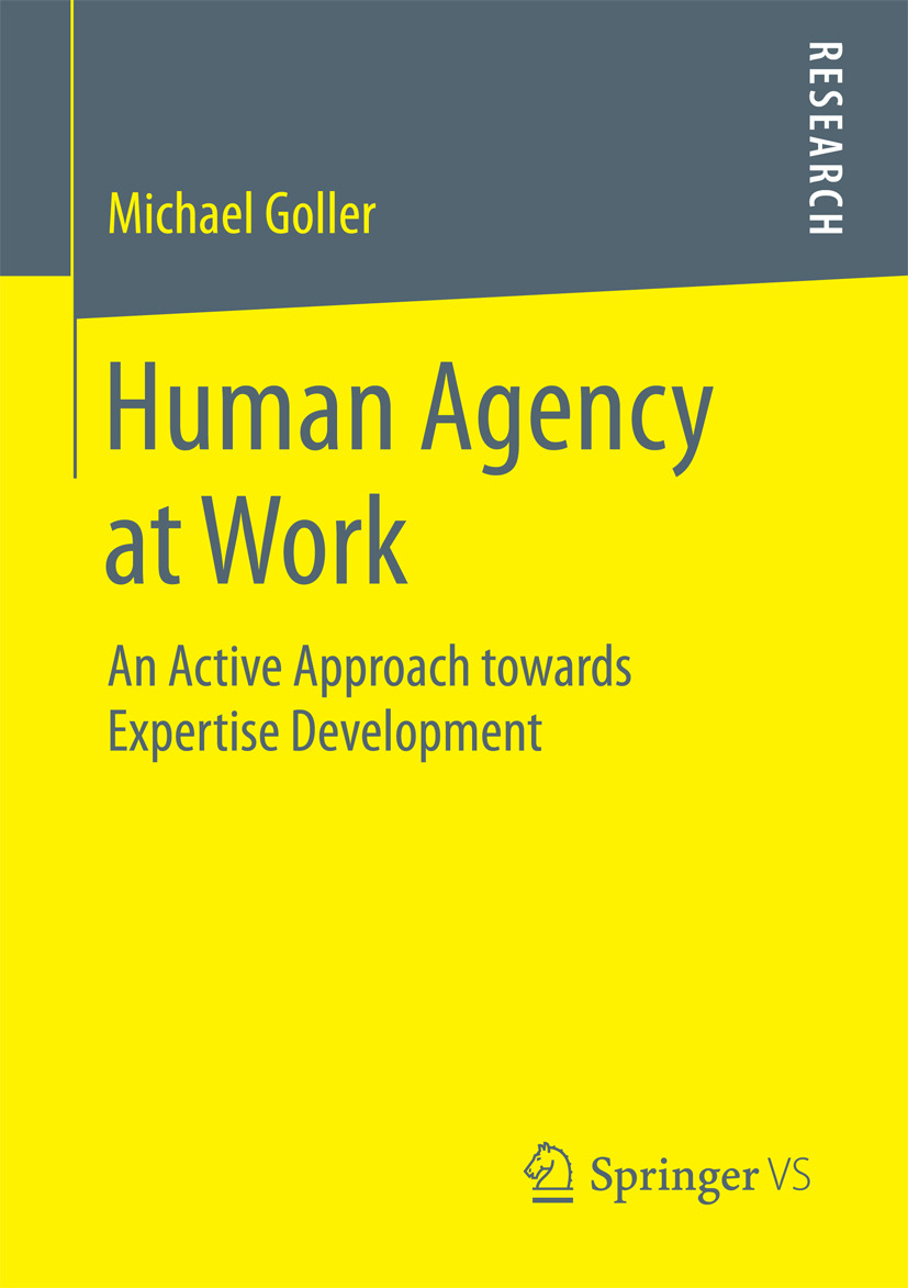 Goller, Dr. Michael - Human Agency at Work, ebook
