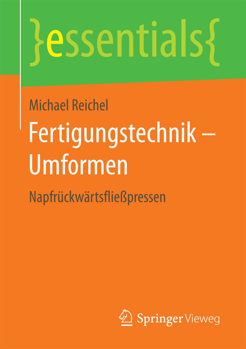 Reichel, Michael - Fertigungstechnik – Umformen, ebook